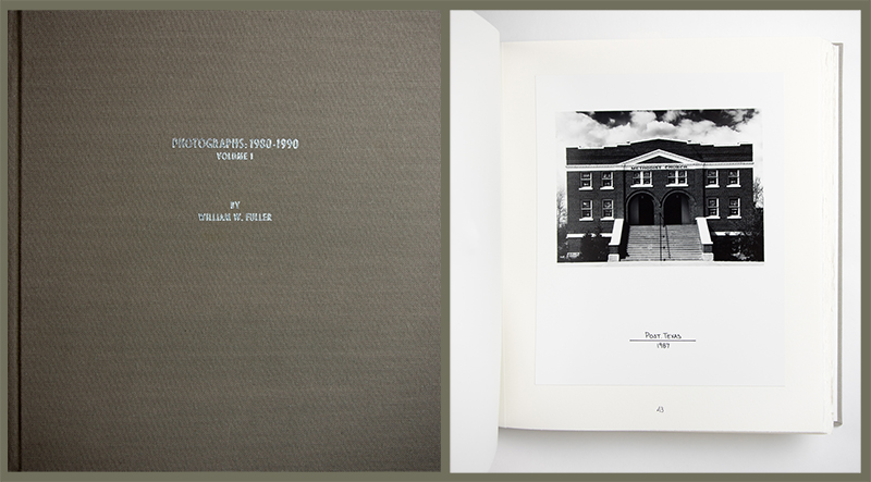 Photographs: 1980-1990, Volume 1 by William W. Fuller Handmade Book of mounted Gelatin Silver Prints with Box Limited Edition of 50